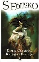 SIEDLISKO - Robert Cichowlas