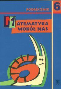 Matematyka PODST wokół nas kl. 6 podr (+CD) WSIP - Elżbieta Rosłon, Halina Lewicka