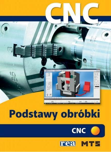 Podstawy obróbki CNC REA - praca zbiorowa