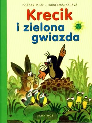 KRECIK I ZIELONA GWIAZDA - ZDENEK MILER. HANA DOSKOCILOVA