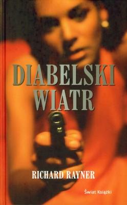 DIABELSKI WIATR - RICHARD RAYNER