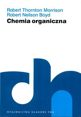 CHEMIA ORGANICZNA 2 - ROBERT THORTON MORRISON. ROBERT NEILSON BOYD