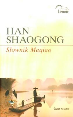 SŁOWNIK MAQIAO - HAN SHAOGONG