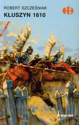KŁUSZYN 1610 - ROBERT SZCZEŚNIAK