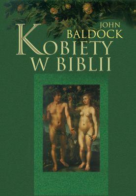 KOBIETY W BIBLII - JOHN BALDOCK
