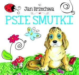 Psie smutki - Jan Brzechwa