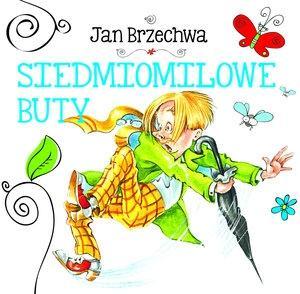 Biblioteczka niedźwiadka. Siedmiomilowe buty - Jan Brzechwa
