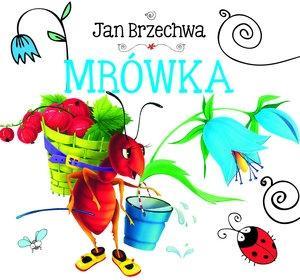 Mrówka - Jan Brzechwa