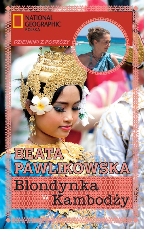 Blondynka w Kambodży - Pawlikowska Beata