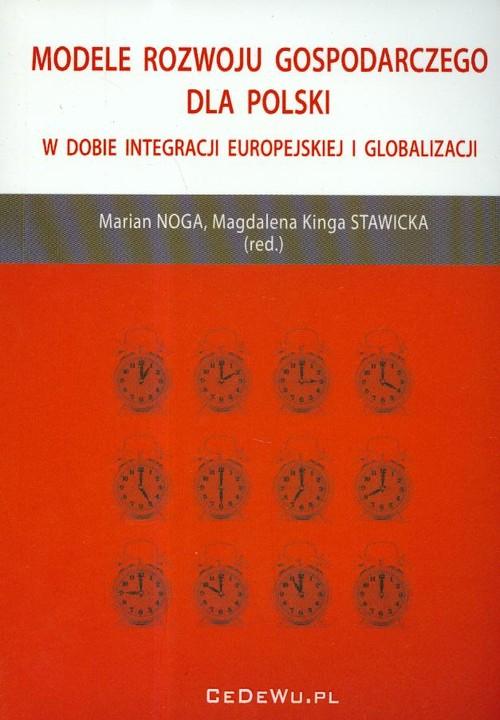 Modele rozwoju gospodarczego dla Polski w dobie integracji europejskiej i globalizacji - brak