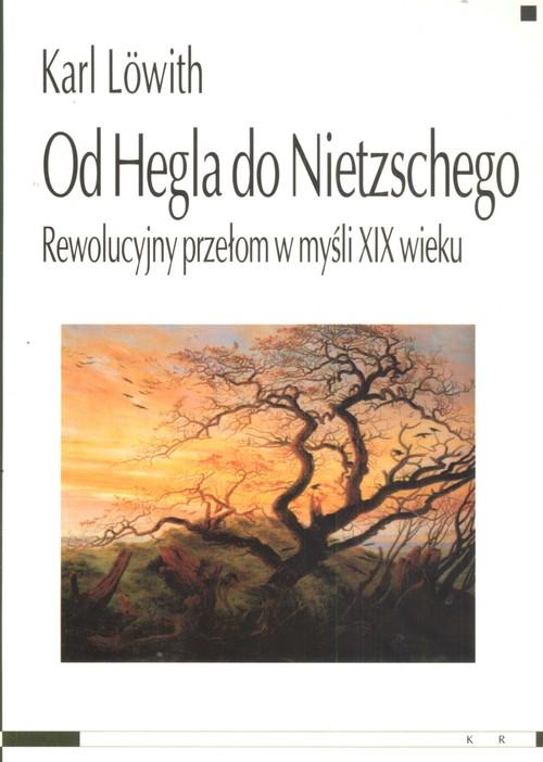 Od Hegla do Nietzschego - Lowith Karl