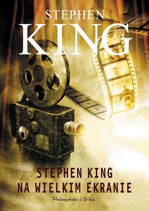 Stephen King na wielkim ekranie - King Stephen