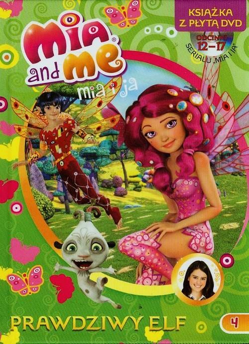 Mia and Me 4 Prawdziwy elf + DVD - brak