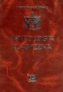 Astrologia klasyczna Tom II Stopnie - Hrabia S. A. Wronski
