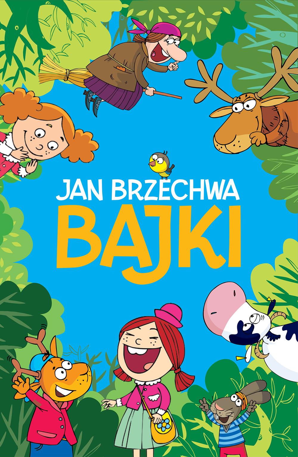 Bajki - Jan Brzechwa - JAN BRZECHWA