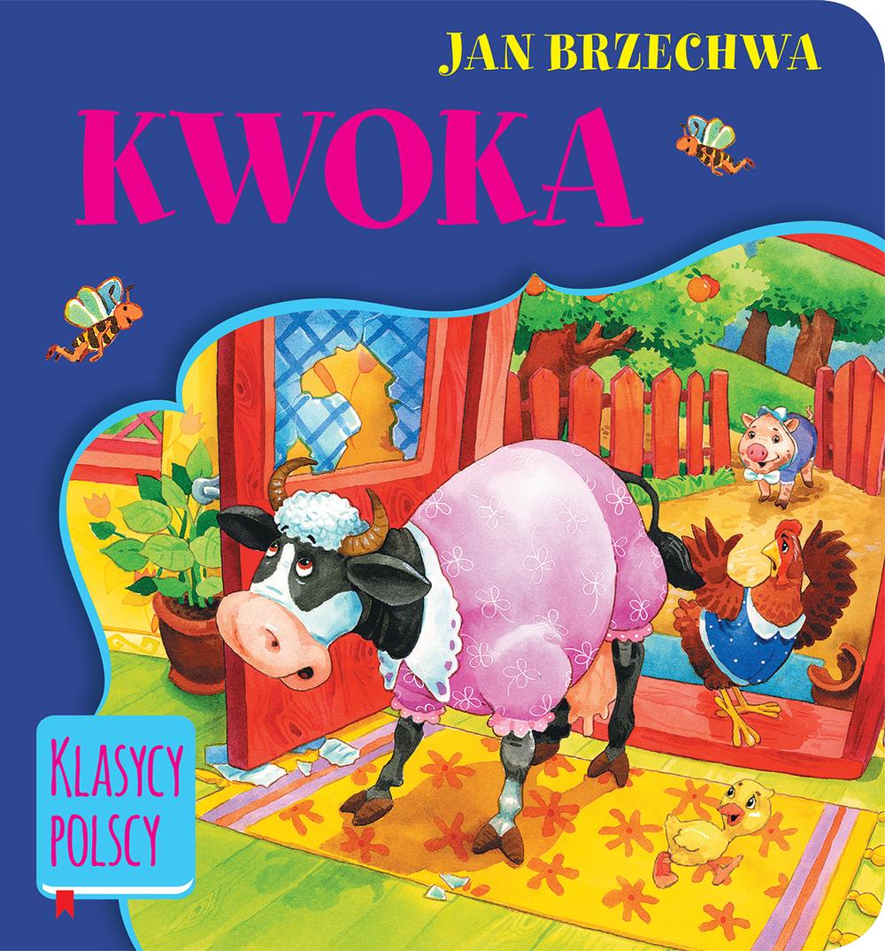 Klasycy polscy. Kwoka - JAN BRZECHWA