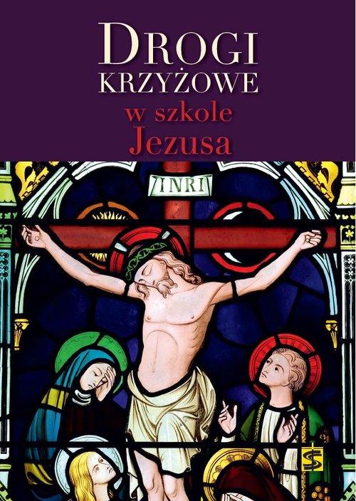 Drogi krzyżowe w szkole Jezusa - Cholewa Marcin, Gilski Marek