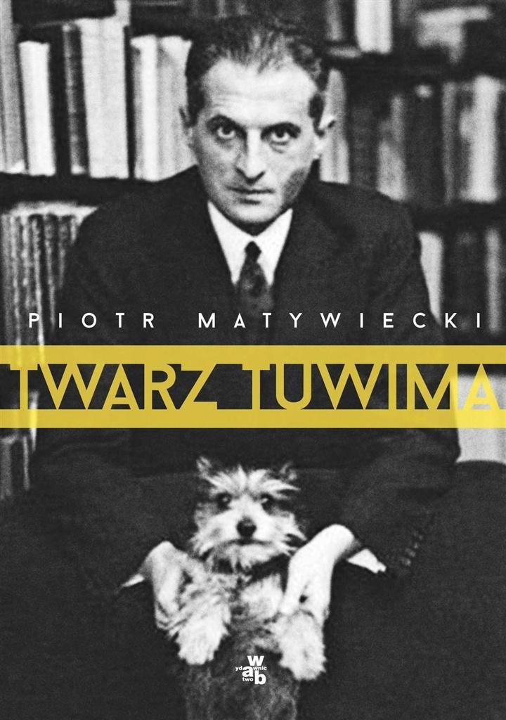 Twarz Tuwima - Piotr Matywiecki