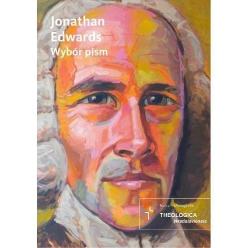 Jonathan Edwards. Wybór pism - Jonathan Edwards