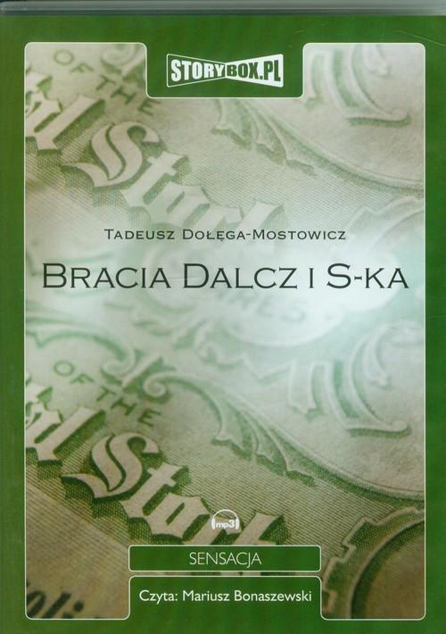 Bracia Dalcz i S-ka audiobook - Dołęga-Mostowicz Tadeusz