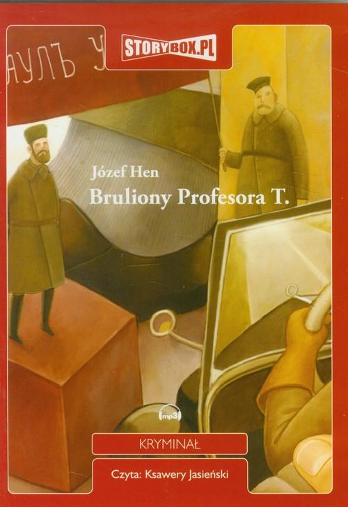Bruliony Profesora T. audiobook - Hen Józef