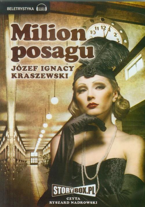 Milion Posagu audiobook - Kraszewski Józef Ignacy