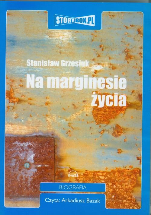 Na marginesie życia audiobook - Grzesiuk Stanisław