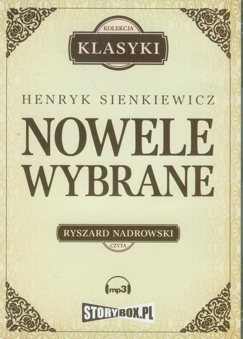 Nowele wybrane audiobook - Sienkiewicz Henryk