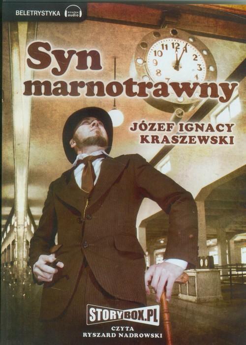 Syn marnotrawny audiobook - Kraszewski Józef Ignacy