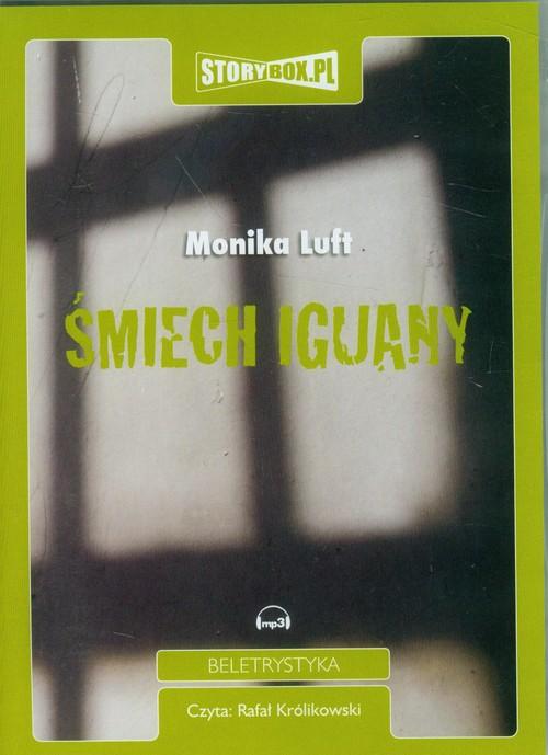 Śmiech iguany audiobook - Luft Monika