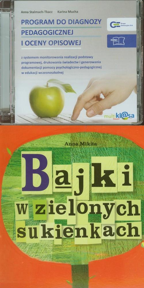 Program do diagnozy pedagogicznej i oceny opisowej / Bajki w zielonych sukienkach - Stalmach-Tkacz Anna, Mucha Karina