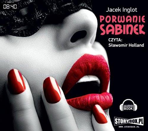 Porwanie Sabinek audiobook - Inglot Jacek