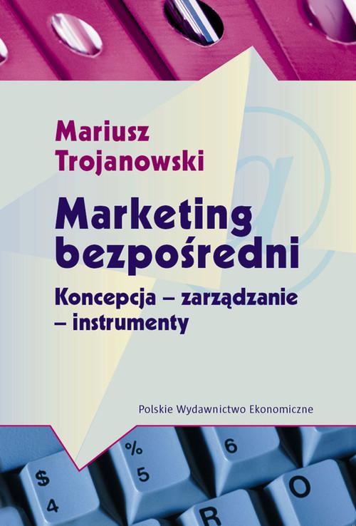 Marketing bezpośredni - Trojanowski Mariusz