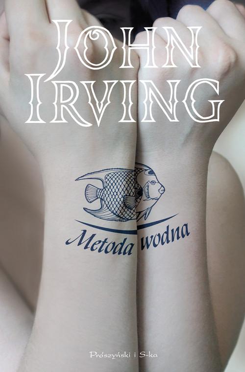 METODA WODNA WYD.2009 - Irving John
