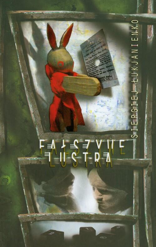Fałszywe lustra - Łukjanienko Siergiej