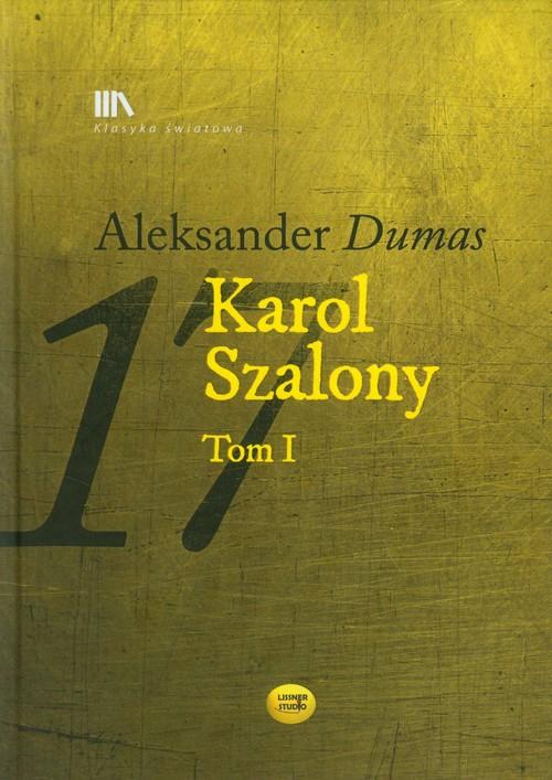 Karol Szalony Tom 1 - Dumas Aleksander