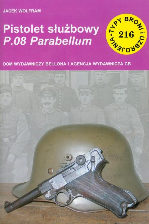 Pistolet służbowy P.08 Parabellum - Wolfram Jacek