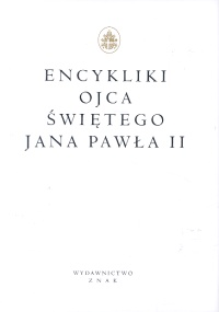 Encykliki Ojca Świętego Jana Pawła II - Jan Paweł II
