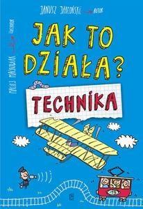 Jak to działa? Technika - Janusz Jab