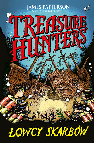Treasure Hunters. Łowcy skarbów - JAMES PATTERSON. CHRIS GRABENSTEIN
