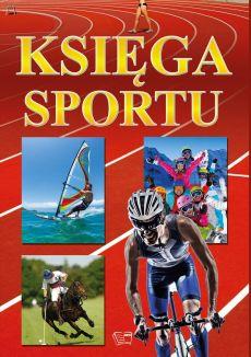 Księga sportu - OPRACOWANIE ZBIOROWE