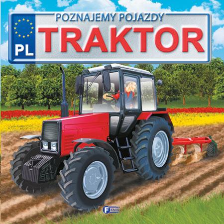Poznajemy pojazdy. Traktor FENIX - JĘDRASZEK IZABELA