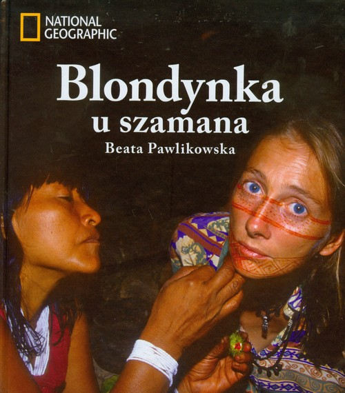 Blondynka u szamana + CD [AUDIOBOOK] - Pawlikowska Beata
