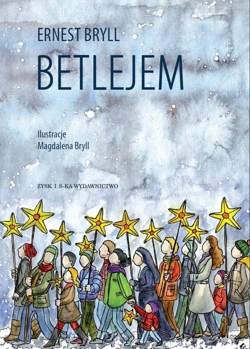 BETLEJEM - Bryll Ernest