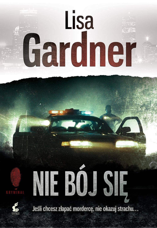 Nie bój się - LISA GARDNER