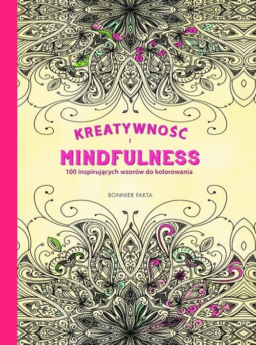 Kreatywność i Mindfulness.100 inspirujących wzorów - brak