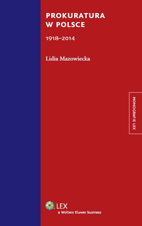 Prokuratura w Polsce 1918-2014 - Mazowiecka Lidia