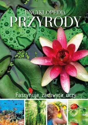 Encyklopedia przyrody. Fascynuje, zachwyca. uczy - Genevieve De Becker