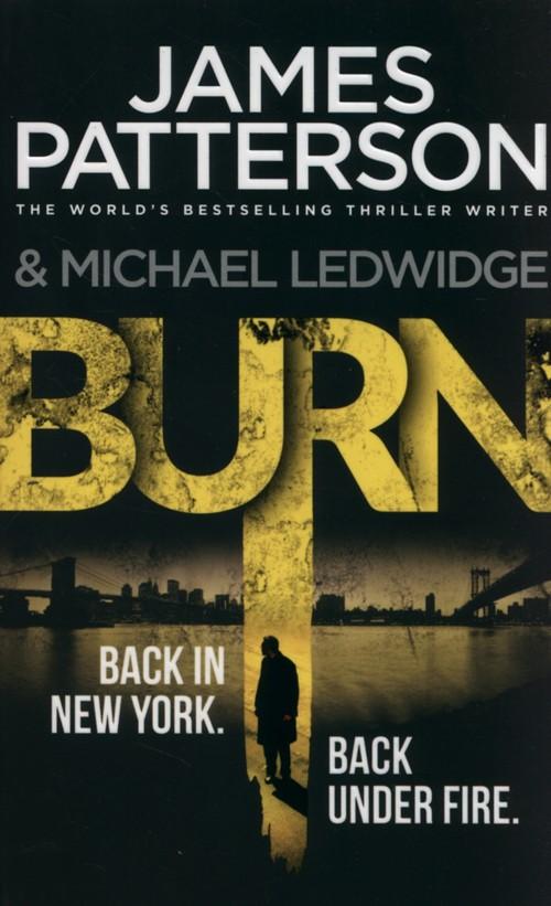 Burn - Patterson James, Ledwidge Michael