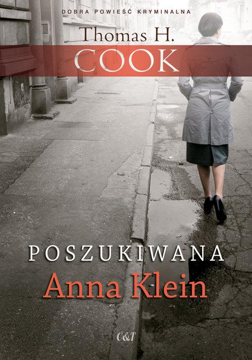 Poszukiwana Anna Klein - Cook Thomas H.